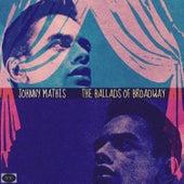 The Ballads of Broadway de Johnny Mathis