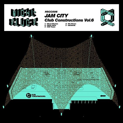 Club Construction, Vol. 6 by Jam City
