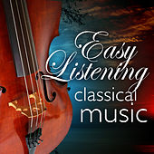 Easy Listening Classical Music von Various Artists