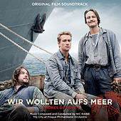 Wir Wollten Aufs Meer (Shores of Hope) [Original Film Soundtrack] by Various Artists