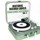 Historic Record Labels: Challenge Records, Vol. 3 van Various Artists