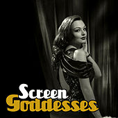 Screen Goddesses by Various Artists