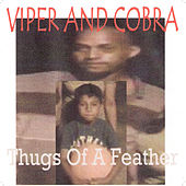 Thugs of a Feather Ball Together by Cobra