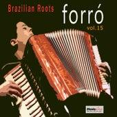 Forró, Vol. 15 von Various Artists