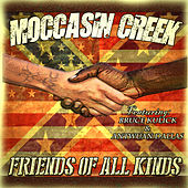 Friends of All Kinds by Moccasin Creek