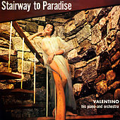 Stairway to Paradise - Popular Themes from the Classics de Valentino