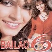 Bailão Bom D+ - Volume 6 de Various Artists