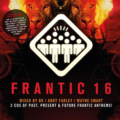 Frantic 16 (Mixed by BK, Andy Farley, Wayne Smart) - EP by Various Artists
