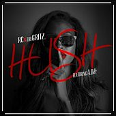 Hush (feat. A.Dd+) - Single by RC
