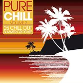 Pure Chill - 25 Chill Out Summer Grooves, Vol. 2 von Various Artists