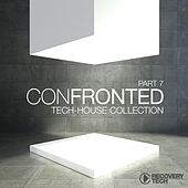 Confronted, Pt. 7 (Tech-House Collection) von Various Artists