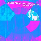 The Very Best of Winter 2014 Dance Hits (100 Dance Hits for Ibiza, Formentera, Rimini, Barcellona, Riccione, Miami) by Various Artists