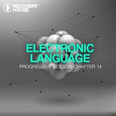 Electronic Language - Progressive Session Chapter 14 von Various Artists