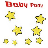 Baby Party (65 Top Songs for Kids) by Various Artists
