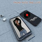 Phone Music and Love (Mixed By Cicco DJ) di Various Artists