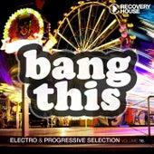 Bang This, Vol. 16 by Various Artists