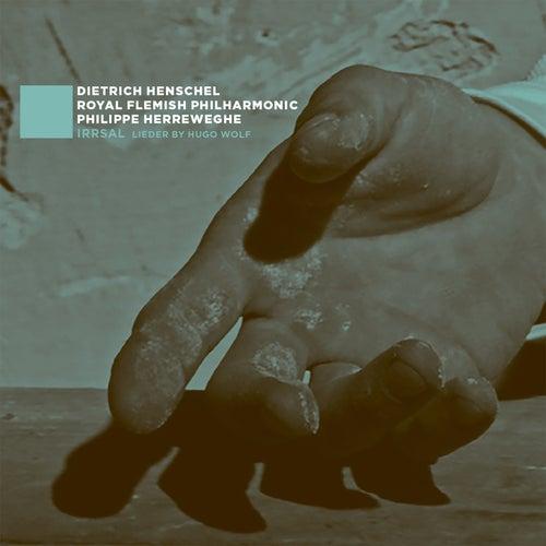 Irrsal: Lieder by Hugo Wolf by Dietrich Henschel