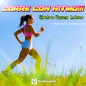 Corre Con Ritmo!!! Electro Dance Latino by Various Artists