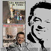 Les Brown's in Town / The Les Brown Story de Various Artists