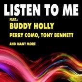 Listen to Me de Various Artists