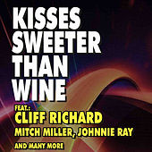 Kisses Sweeter Than Wine de Various Artists