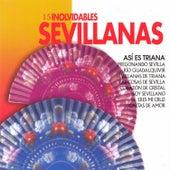 15 Inolvidables Sevillanas by Various Artists
