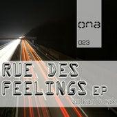 Rue Des Feelings von Volkan Ocak