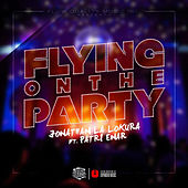 Flying on the Party de Jonathan La Lokura