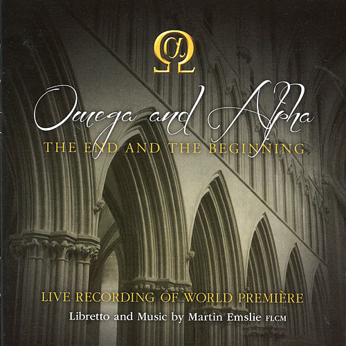 Emslie: Omega and Alpha (The End and the Beginning) by Jonathan Ansell