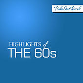 Highlights Of The 60's, Vol. 1 by Various Artists