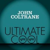 John Coltrane: Verve Ultimate Cool von John Coltrane