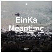Meantime by Einka