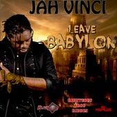 Leave Babylon - Single by Jah Vinci