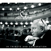 Isaac Stern: In Tribute and Celebration de Isaac Stern
