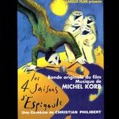 Les 4 Saisons d'Espigoule (Bande Originale du Film) de Michel Korb
