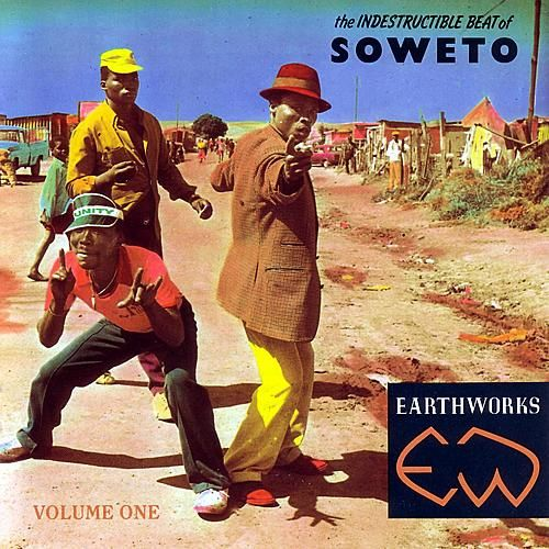 The Indestructible Beat of Soweto - Volume One by Various Artists