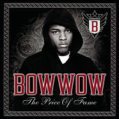 The Price Of Fame by Bow Wow