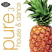 Hi-Bias: Pure House & Dance 3 von Various Artists