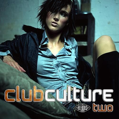 Club Culture 2 by Various Artists