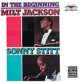 In The Beginning by Sonny Stitt and Milt Jackson