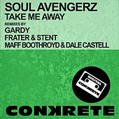 Take Me Away by Soul Avengerz