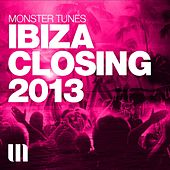 Monster Tunes - Ibiza Closing 2013 - EP by Various Artists