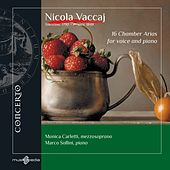 Vaccai: 16 Chamber Arias for voice and piano by Monica Carletti
