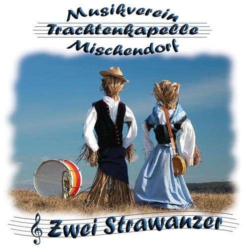 Zwei Strawanzer by Musikverein Mischendorf