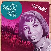 Unchained Melody Vol. 1 by Nina Simone
