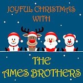 Joyful Christmas With The Ames Brothers de The Ames Brothers
