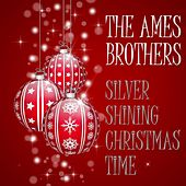 Silver Shining Christmas Time de The Ames Brothers