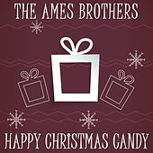 Happy Christmas Candy de The Ames Brothers
