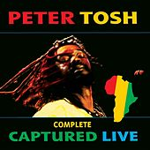 Complete Captured Live von Peter Tosh