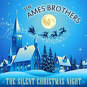 The Silent Christmas Night de The Ames Brothers